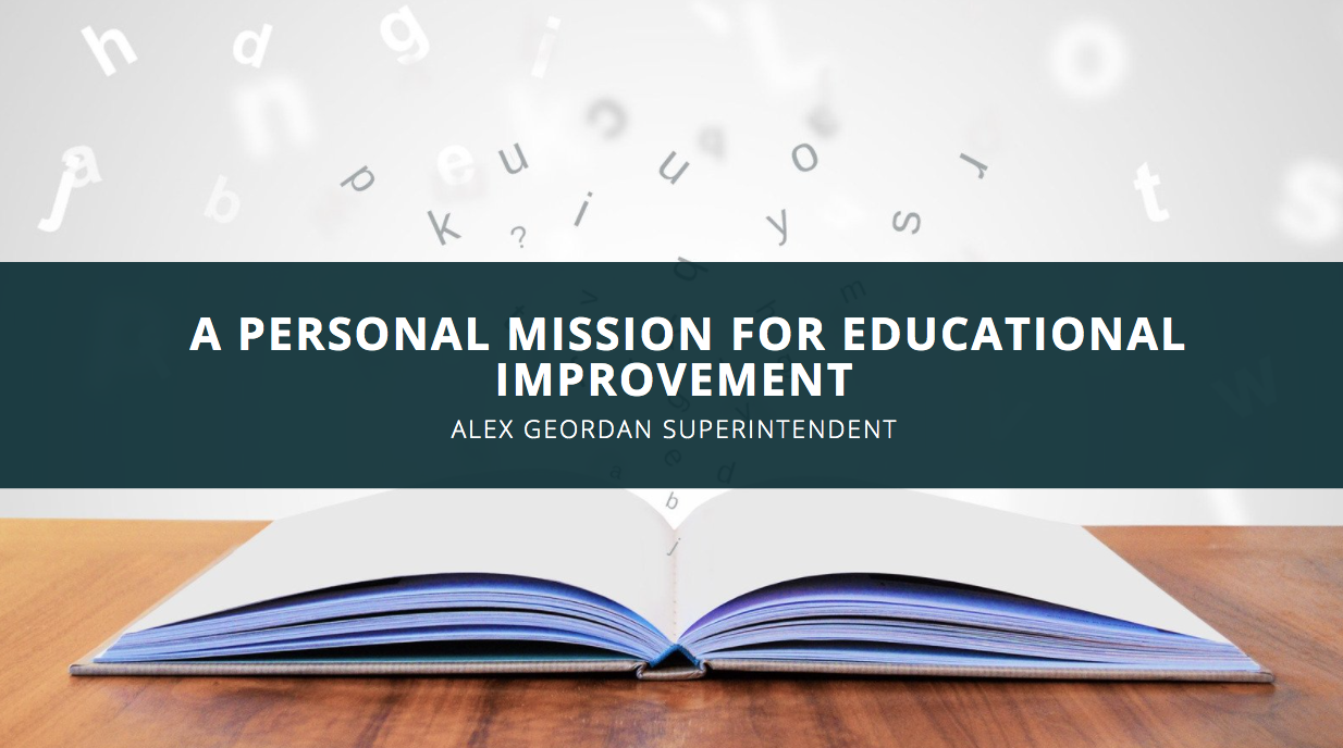 A Personal Mission for Educational Improvement